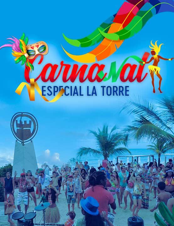Carnaval Especial La Torre